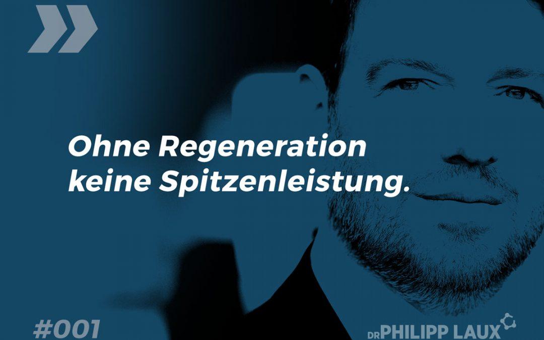 Ohne Regeneration keine Spitzenleistung.